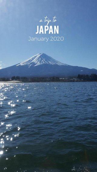 Japan a trip to January 2020