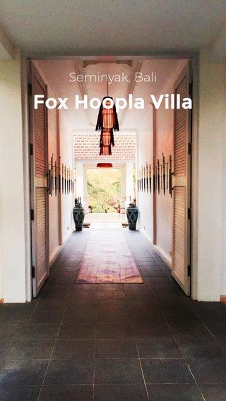 Fox Hoopla Villa Seminyak, Bali
