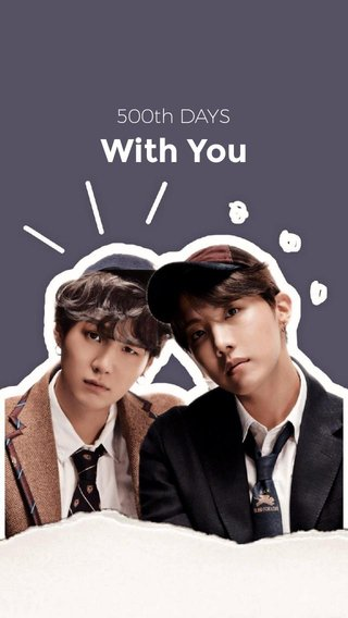 With You 500th DAYS