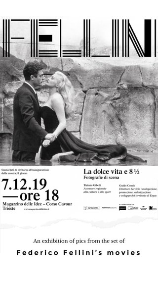 Federico Fellini's movies An exhibition of pics from the set of
