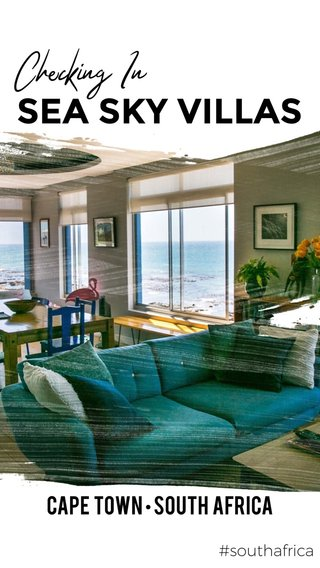 SEA SKY VILLAS Checking In CAPE TOWN • SOUTH AFRICA #southafrica