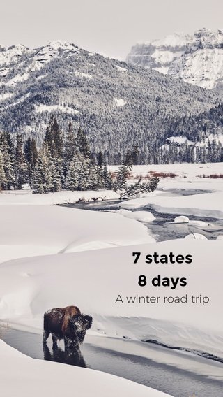 7 states 8 days A winter road trip