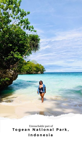Togean National Park, Indonesia Untouchable part of
