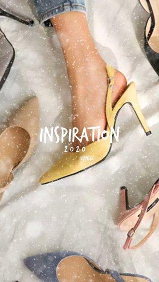 INSPIRATION 2020 KYNGZ
