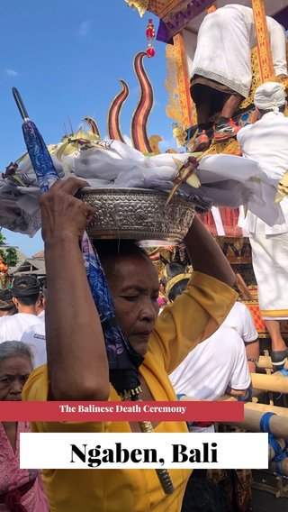 Ngaben, Bali The Balinese Death Ceremony