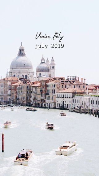 july 2019 Venice, Italy