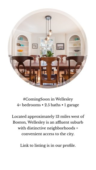#ComingSoon in Wellesley 4+ bedrooms • 2.5 baths • 1 garage Located approximately 13 miles west of Boston, Wellesley is an affluent suburb with distinctive neighborhoods + convenient access to the city. Link to listing is in our profile.