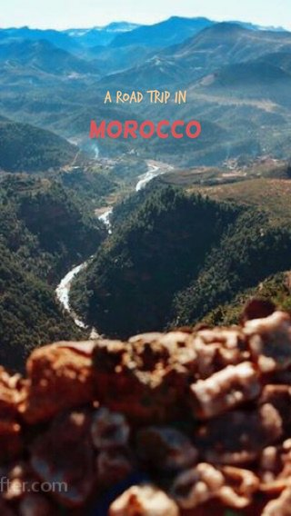 Morocco A road trip in