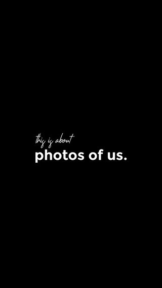 photos of us. this is about