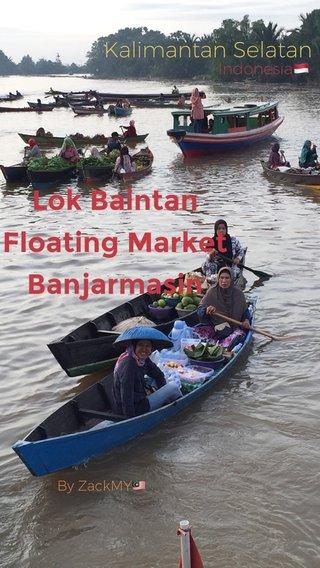 Lok Baintan Floating Market Banjarmasin Kalimantan Selatan Indonesia🇲🇨 By ZackMY🇲🇾