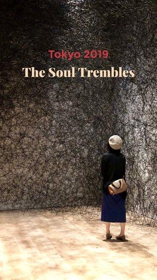 The Soul Trembles Tokyo 2019
