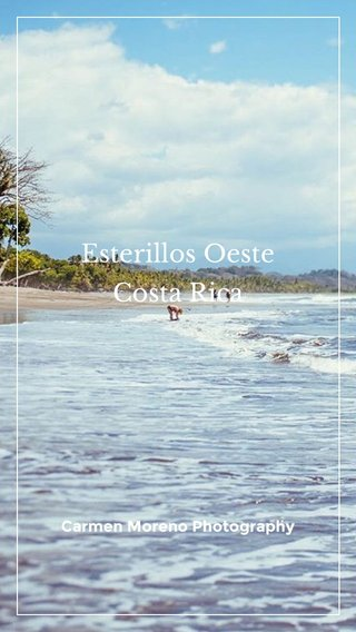 Esterillos Oeste Costa Rica Carmen Moreno Photography