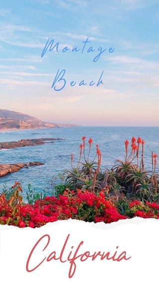 California Montage Beach