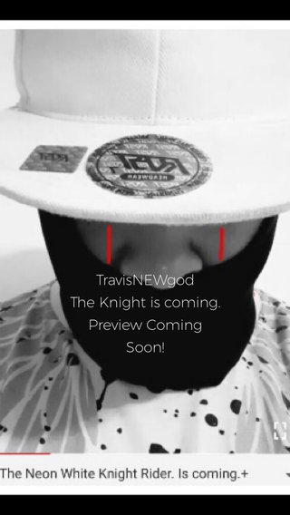 TravisNEWgod The Knight is coming. Preview Coming Soon!