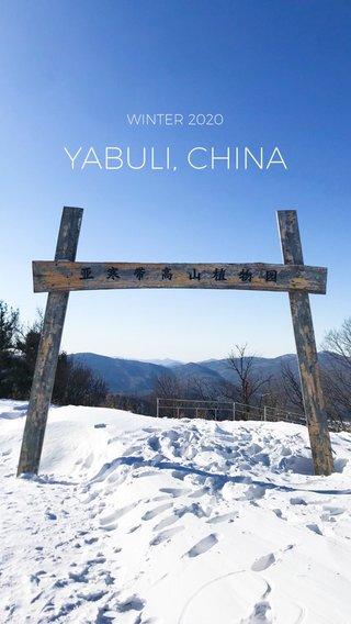 YABULI, CHINA WINTER 2020