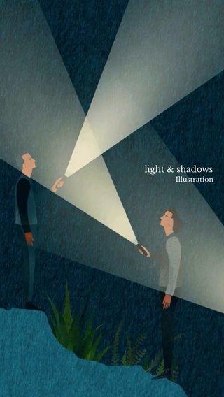 light & shadows Illustration