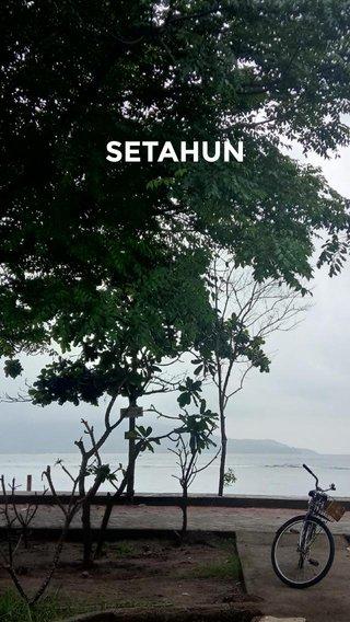 SETAHUN