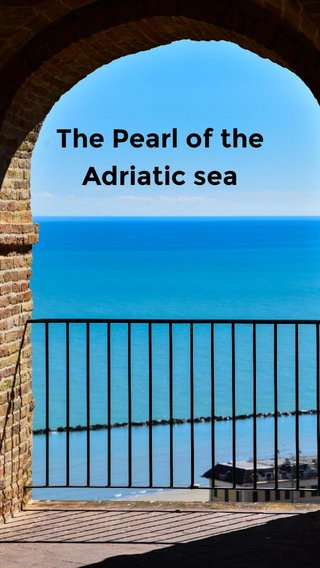 The Pearl of the Adriatic sea