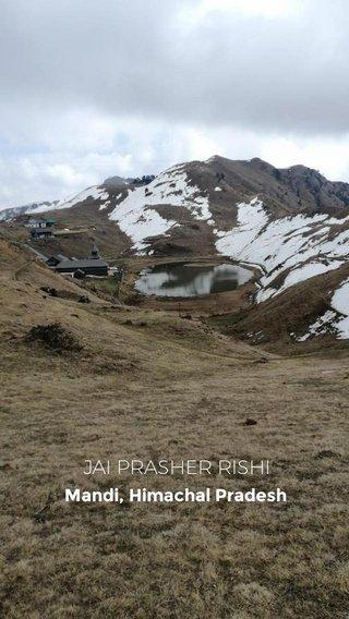 JAI PRASHER RISHI Mandi, Himachal Pradesh