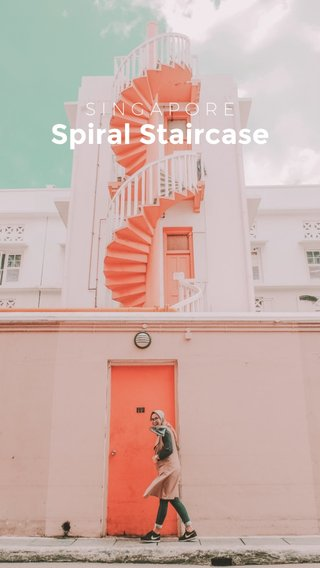 Spiral Staircase SINGAPORE