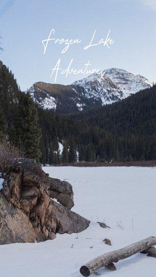 Frozen Lake Adventures