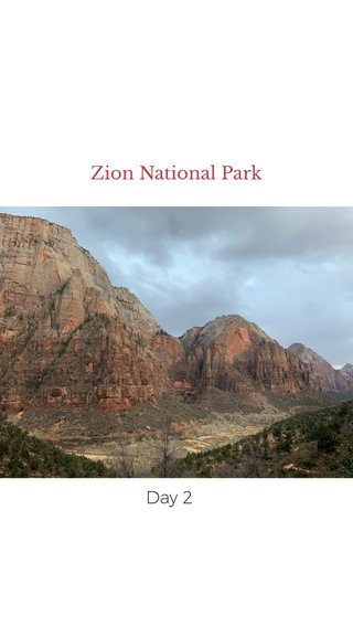 Zion National Park Day 2