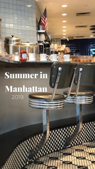 Summer in Manhattan 2019