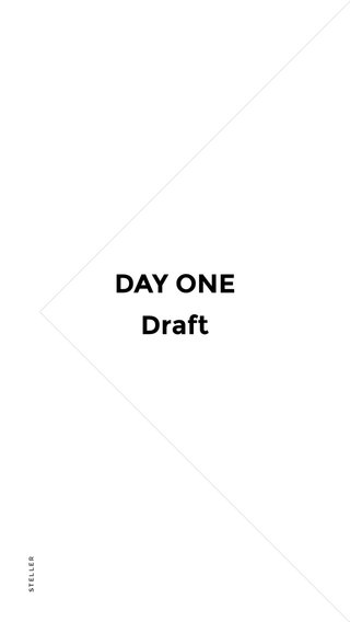 DAY ONE Draft