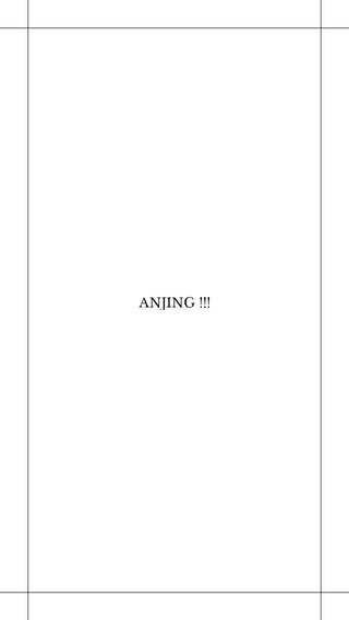 ANJING !!!