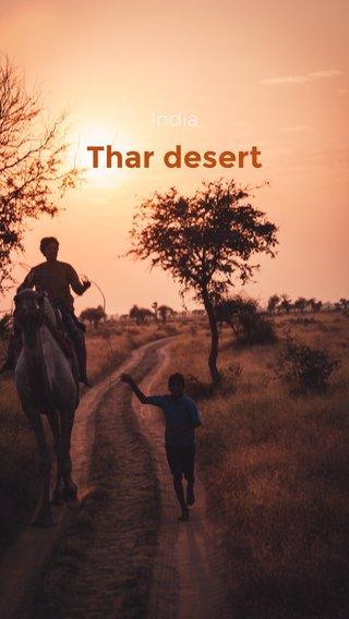 Thar desert India