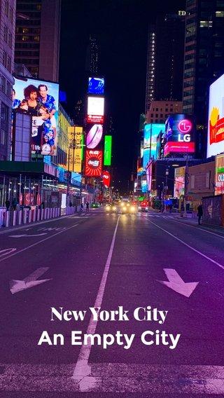 An Empty City New York City