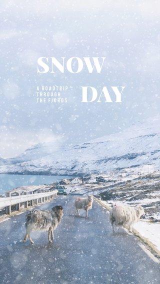SNOW DAY A ROADTRIP THROUGH THE Fjords