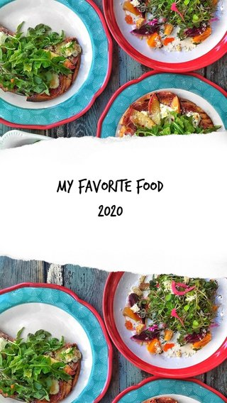 My Favorite Food 2020