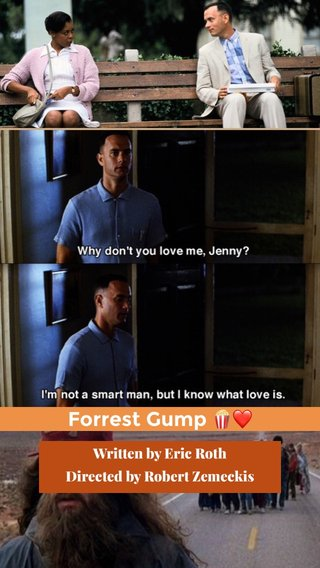 Forrest Gump 🍿❤️ Written by Eric Roth Directed by Robert Zemeckis