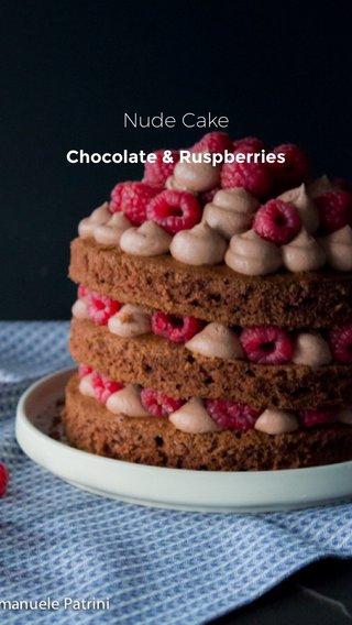Nude Cake Chocolate & Ruspberries