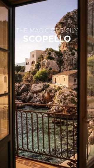 SCOPELLO THE MAGIC OF SICILY #myfavoritetrips