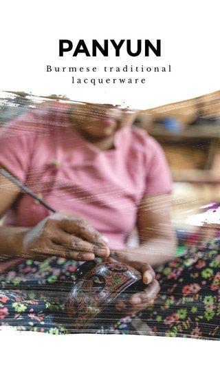 PANYUN Burmese traditional lacquerware