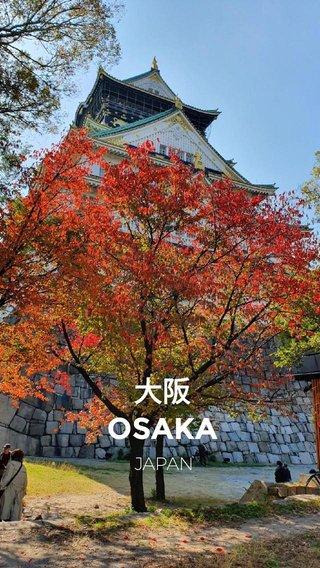 大阪 OSAKA JAPAN
