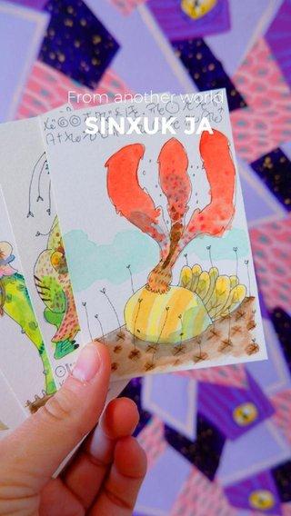 SINXUK JA From another world