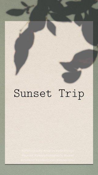 Sunset Trip #photography #places #placestogo #sunset #travelphotography #travel #stellerid #stellerstories #stellerverse