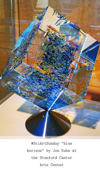 """#SciArtSunday """"blue horizon"""" by Jon Kuhn at the Stanford Cantor Arts Center"""