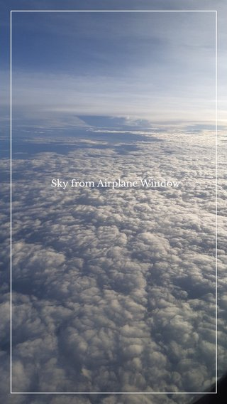 Sky from Airplane Window
