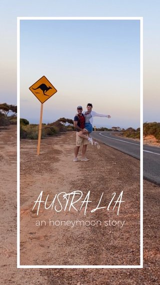 AUSTRALIA an honeymoon story