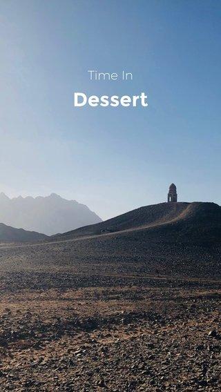Dessert Time In
