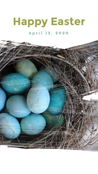 Happy Easter April 12, 2020
