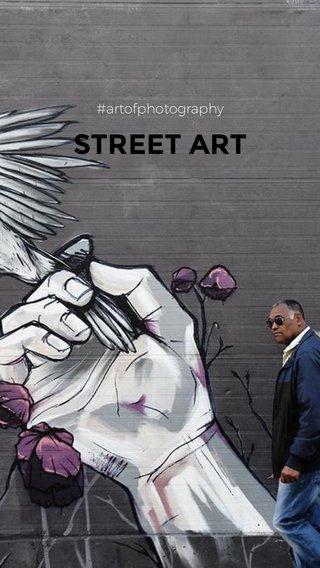 STREET ART #artofphotography