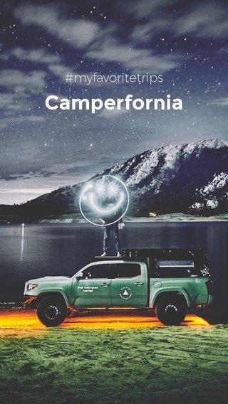 Camperfornia #myfavoritetrips
