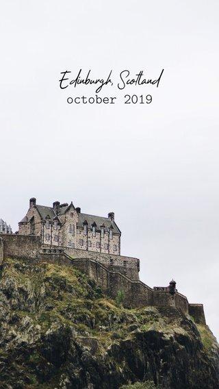 Edinburgh, Scotland october 2019