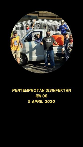 Penyemprotan Disinfektan RW.08 5 April 2020