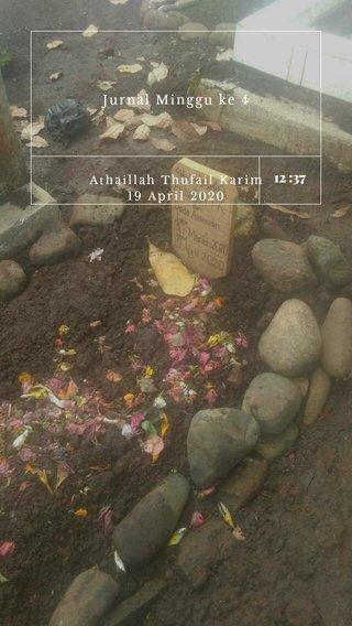 12 :37 Jurnal Minggu ke 4 Athaillah Thufail Karim 19 April 2020